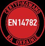 certyfikowano na ukrainie po raz pierwszy EN 14782